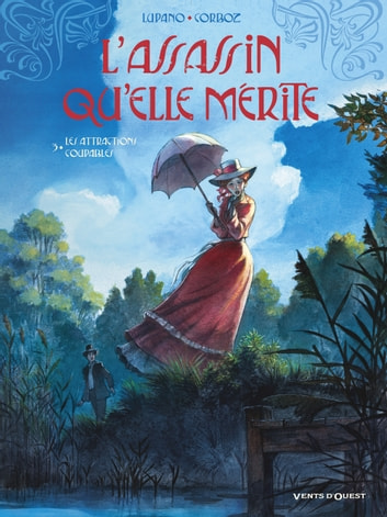 L'Assassin qu'elle mérite Vol.3 - Les Attractions coupables ebook by Yannick Corboz ; Wilfrid Lupano
