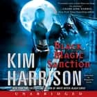 Black Magic Sanction audiobook by Kim Harrison