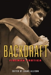 Backdraft - Fireman Erotica ebook by