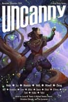 Uncanny Magazine Issue 37 - November/December 2020 ebook by Lynne M. Thomas, Michael Damian Thomas, Chimedum Ohaegbu,...