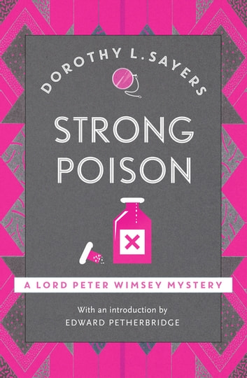 Strong Poison - Lord Peter Wimsey Book 6 ebook by Dorothy L Sayers