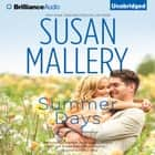 Summer Days audiobook by