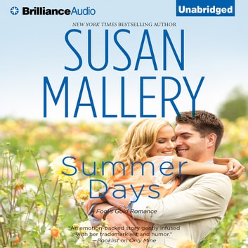 Summer Days audiobook by Susan Mallery