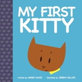 My First Kitty ebook by Mandy Wood