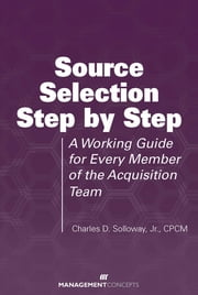 Source Selection Step by Step ebook by Charles D Solloway