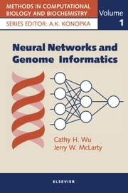 Neural Networks and Genome Informatics ebook by Wu, C.H.