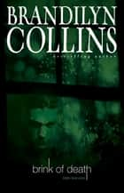 Brink of Death ebook by Brandilyn Collins