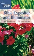 Bible Expositor and Illuminator ebook by Union Gospel Press