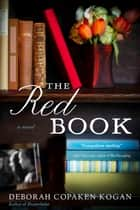 The Red Book ebook by Deborah Copaken Kogan