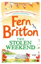 The Stolen Weekend (Short Story) ebook by