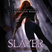 Slayer audiobook by Kiersten White
