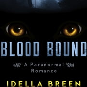 Blood Bound audiobook by Idella Breen