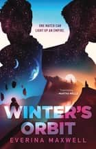 Winter's Orbit ebook by