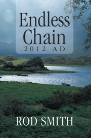 Endless Chain 2012 AD ebook by Rod Smith