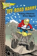 Off-Road Harry ebook by Vicki Coghill