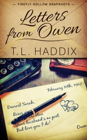 Letters from Owen - Firefly Hollow, #14 ebook by T. L. Haddix