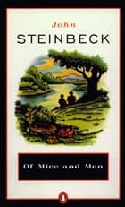 Of Mice and Men ebook by John Steinbeck