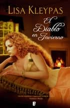 El diablo en invierno ebook by Laura Paredes Lascorz, Lisa Kleypas