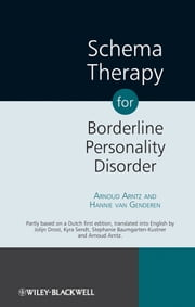 Schema Therapy for Borderline Personality Disorder ebook by Arnoud Arntz,Hannie van Genderen,Jolijn Drost