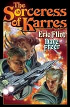 The Sorceress of Karres ebook by Eric Flint, Dave Freer
