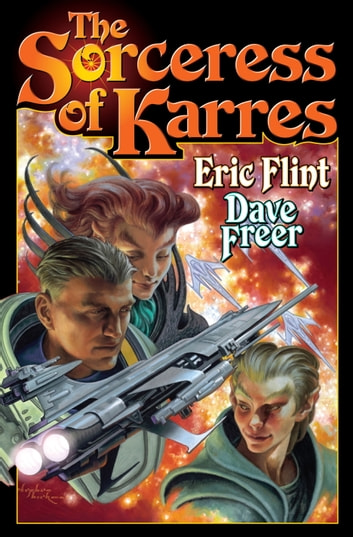 The Sorceress of Karres ebook by Eric Flint,Dave Freer