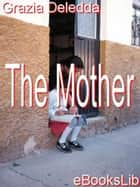The Mother ebook by Grazia Deledda
