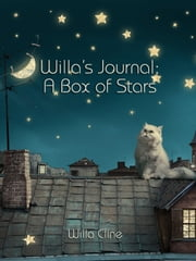 Willa's Journal: A Box of Stars ebook by Willa Cline