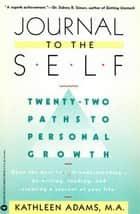 Journal to the Self ebook by Kathleen Adams