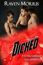 DICKED ebook by Raven Morris