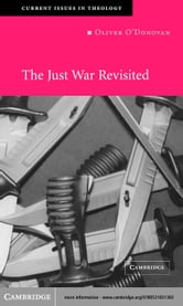 The Just War Revisited ebook by O'Donovan, Oliver