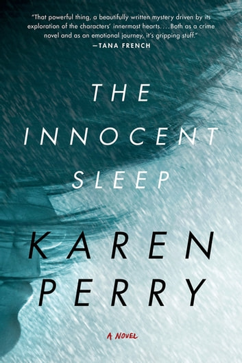 The Innocent Sleep - A Novel ekitaplar by Karen Perry