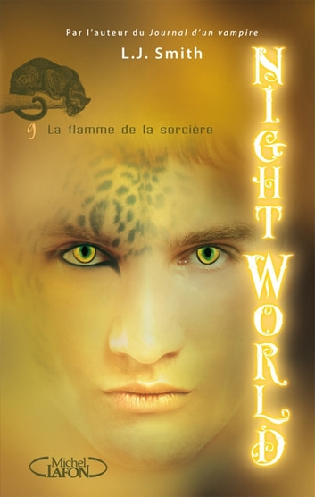 Night World, Tome 9: La flamme de la sorcière ebook by L j Smith
