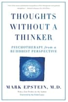 Thoughts Without A Thinker ebook by Mark Epstein