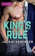 King's Rule ebook by Jackie Ashenden