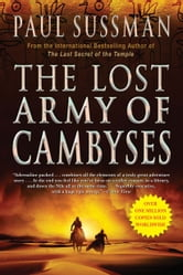 The Lost Army of Cambyses ebook by Paul Sussman