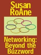 Networking ebook by Susan RoAne