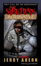 The Siberian Alternative ebook by Jerry Ahern