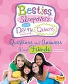 Besties, Sleepovers, and Drama Queens ebook by Nancy Jean Loewen,Julissa Mora