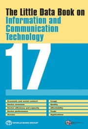 The Little Data Book on Information and Communication Technology 2017 ebook by Kobo.Web.Store.Products.Fields.ContributorFieldViewModel