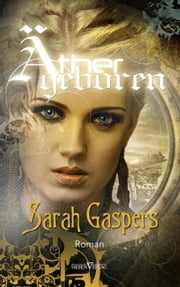 Äthergeboren ebook by Sarah Gaspers
