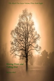 Slowing Down and Taking Over - Book Eight ebook by Michón Neal
