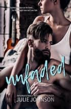 Unfaded - The Faded Duet, #2 ebook by Julie Johnson