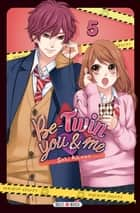 Be-Twin you & me T05 ebook by Saki Aikawa