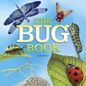 The Bug Book eBook by Sue Fliess