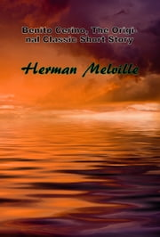 Benito Cerino, The Original Classic Short Story ebook by Herman Melville