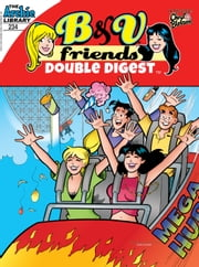 B&V Friends Double Digest #234 ebook by Archie Superstars