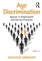 Age Discrimination ebook by Malcolm Sargeant
