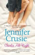Charlie All Night (Mills & Boon M&B) ebook by Jennifer Crusie
