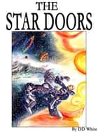The Star Doors ebook by DD White