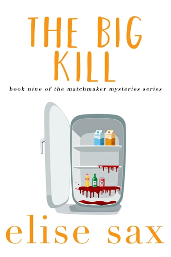 The Big Kill ebook by Elise Sax